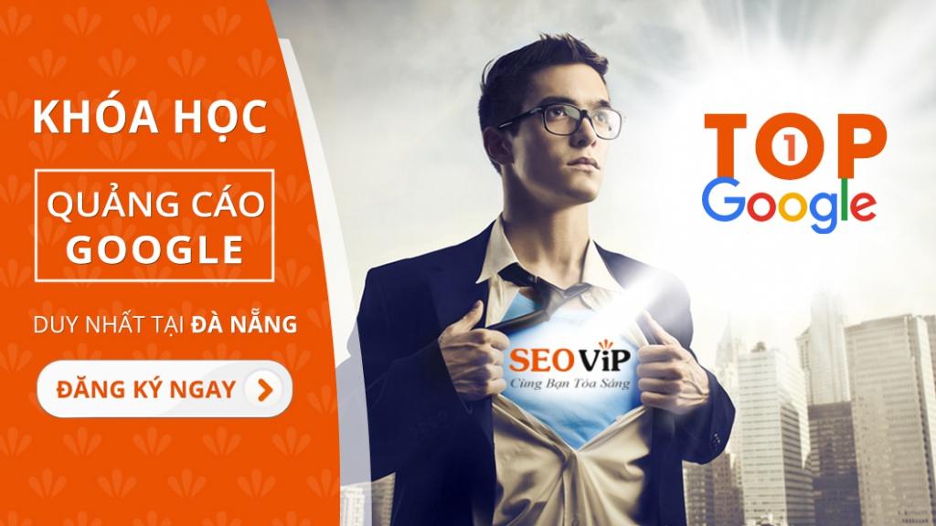 khóa học quảng cáo Google Ads nâng cao tại Đà Nẵng