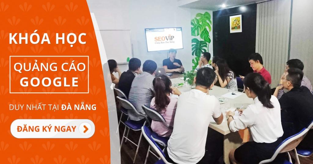 Khóa học quảng cáo Google Ads tại Đà Nẵng