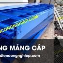 Sản xuất thang máng cáp giá xưởng tại miền Bắc